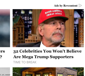 "A clickbait image with the title, ""32 Celebrities You Won't Believe Are Mega Trump Supporters"""