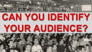"A theater audience with the caption: ""Can you identify your audience?"""